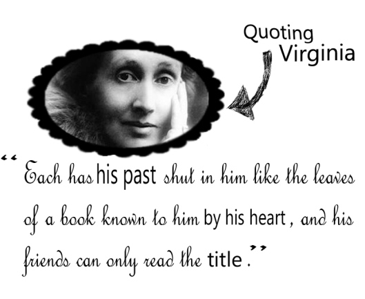 quote via virginia woolf. vmmv collage